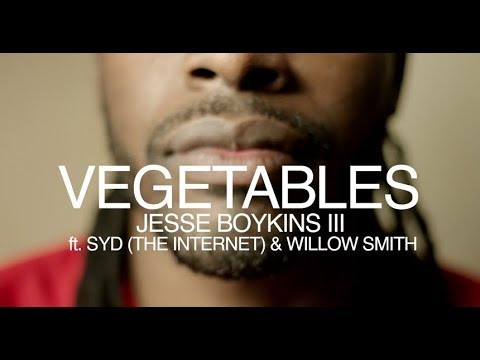 Jesse Boykins III ft. Syd & Willow Smith - Vegetables (Visual Expression)